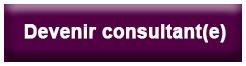 Devenir Consultant(e)